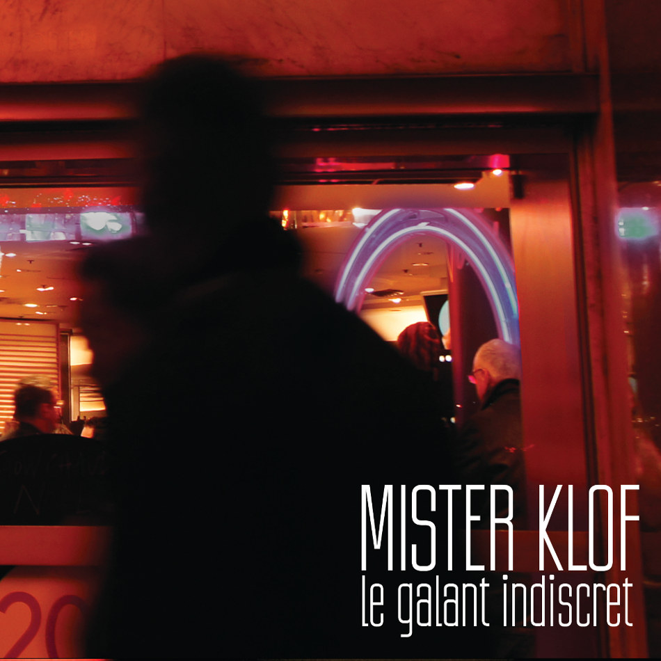 Mister Klof - Le galant indiscret